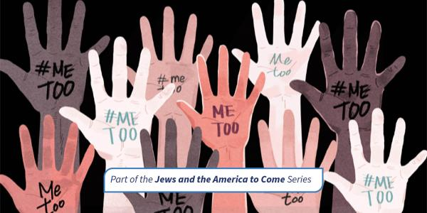 #MeToo and American Jewish Life