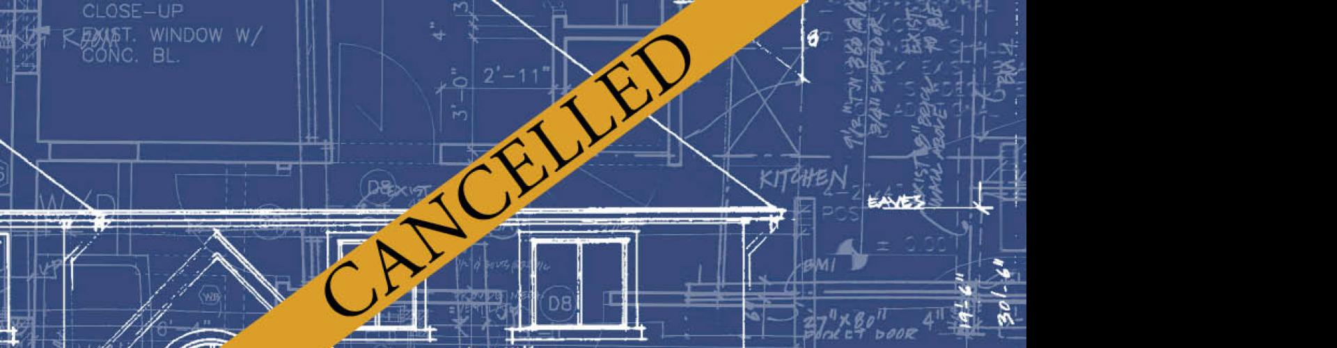 Blueprint of a Modern Colonial House with cancellation banner